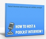 How To Host A Podcast Interview (PLR)
