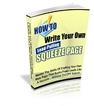 How to Write Your Own Lead Pulling Squeeze Pages (PLR / MRR)