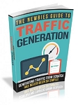 The Newbies Guide to Traffic Generation (RR)