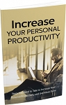 Increase Your Personal Productivity (PLR / MRR)