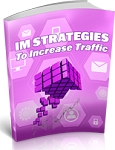 IM Strategies To Increase Traffic (PLR/MRR)