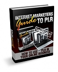 Internet Marketers Guide To PLR (PLR / MRR)