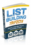 List Building Trifecta (PLR)