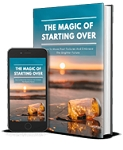 The Magic Of Starting Over (PLR / MRR)