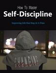 How To Master Self-discipline (PLR / MRR)