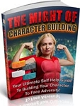 The Might Of Character Building (PLR / MRR)