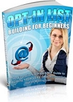 Opt In List Building For Beginners (PLR / MRR)