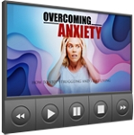Overcoming Anxiety (PLR / MRR)
