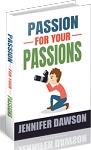 Passion For Your Passions (PLR / MRR)