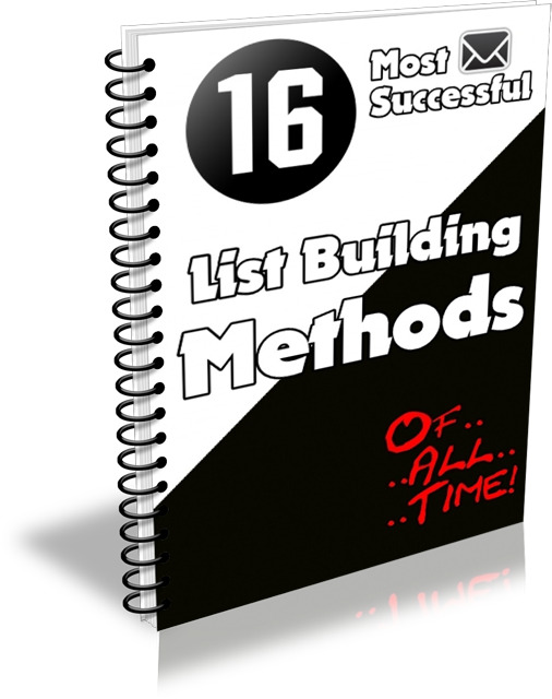 16 Most Successful List Building Methods (PLR / MRR)
