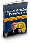 Positive Thinking As The Key To Success (MRR)