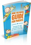 Pre-School Guide for Parents (PLR / MRR)