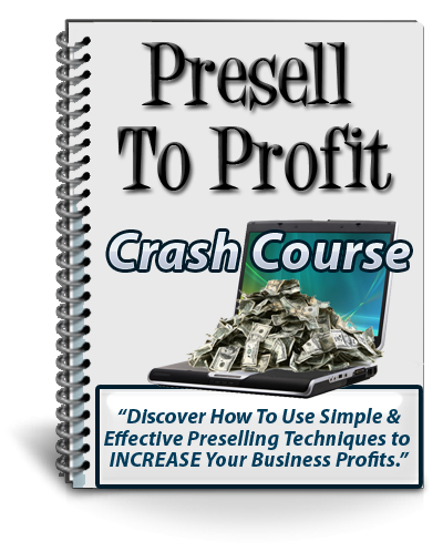 Presell To Profit Report (PLR / MRR)