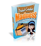 Product Creation Madness (PLR / MRR)