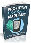 Profiting From Kindle Made Easy (RR)