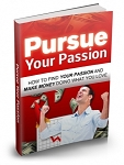 Pursue Your Passion (MRR)