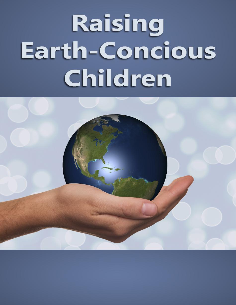 Raising Earth Conscious Childr...