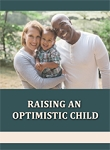 Raising an Optimistic Child (PLR/RR)