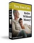 Retire Without Money - PLR