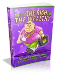 Rules Of The Rich And Wealthy (PLR / MRR)