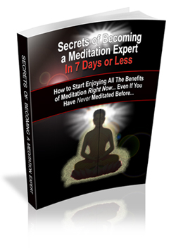 Secrets to Meditating Like An Expert... In 7 Days Or Less (MRR)