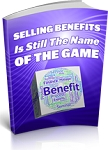Selling Benefits Is Still The Name Of The Game (PLR/MRR)