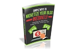 Simple Ways to Monetize Your Blog Instantly (PLR/MRR)