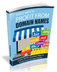 Simple Ways To Profit From Domain Names (RR)