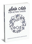 Solo Ads For Action Takers (PLR / MRR)