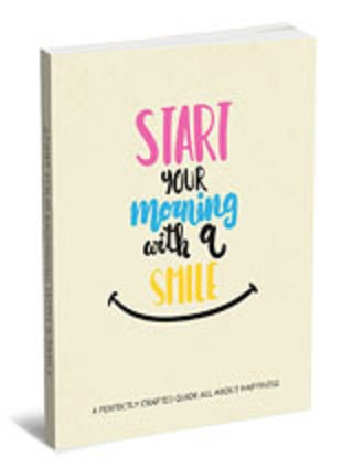 Start Your Morning With A Smile (PLR / MRR)