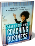Start Your Own Coaching Business (PLR / MRR)
