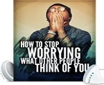 Stop Worrying About Other People (PLR / MRR)