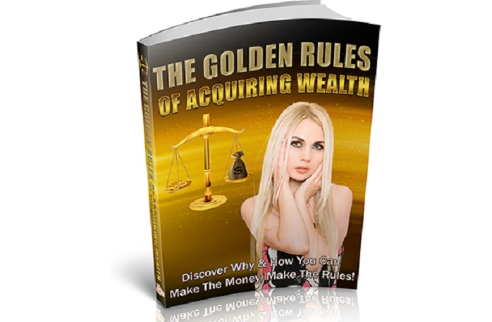 The Golden Rules Of Acquiring Wealth (PLR / MRR)