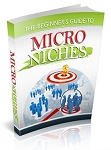 The Beginners Guide to Micro Niches (PLR)