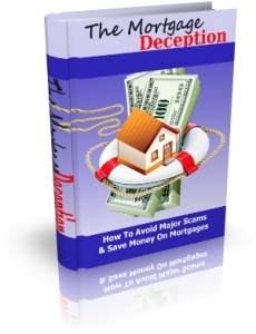 The Mortgage Deception (MRR)