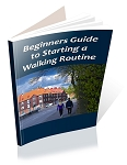 Beginners Guide to Starting a Walking Routine - PLR