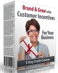 Brand & Grow With Customer Incentives PLR Newsletter (PLR / MRR)