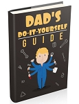 Dads Do-It-Yourself Guide (PLR / MRR)