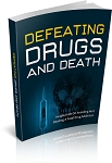 Defeating Drugs And Death (PLR / MRR)