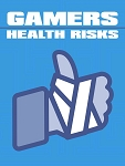Gamers Health Risks (PLR / MRR)
