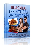HiJacking The Holiday Weight Gain (PLR / MRR)