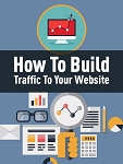 How To Build Traffic To Your Website - PLR