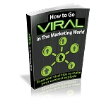 How To Go Viral In The Marketing World (RR)