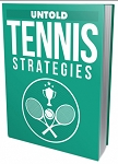 Untold Tennis Strategies (PLR / MRR)