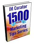 IM Curator 1500 Plus Marketing Tips (PLR / MRR)