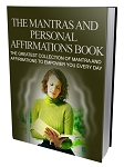 The Mantras and Personal Affirmations Book (PLR/MRR)