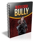 Quick Cash Bully (PLR/MRR)