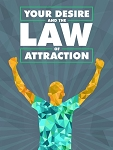 Your Desire and the Law of Attraction (PLR / MRR)