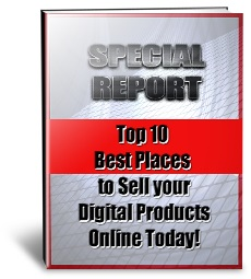 Top Ten Best Marketplaces To Sell Your Digital Products (PLR)