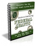 Understanding Federal Grants PLR Newsletter (PLR)